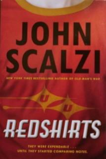 Redshirts: A Novel with Three Codas: Scalzi, John