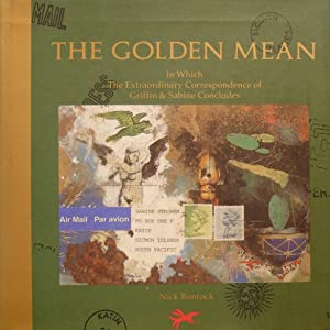 The Golden Mean: In Which the Extraordinary: Bantock, Nick