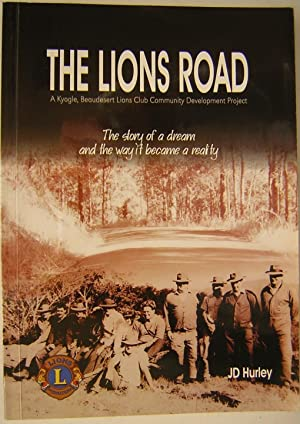 The Lions Road : a Kyogle, Beaudesert: Hurley, J D