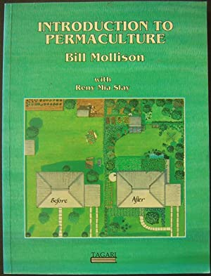 Introduction to Permaculture: Mollison, Bill with