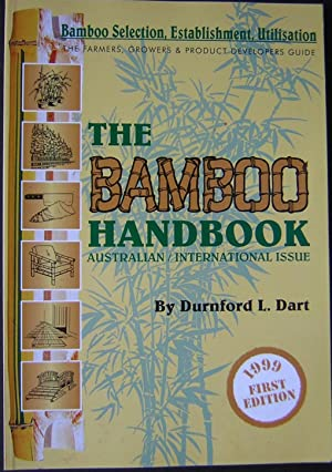 The Bamboo Handbook: a Farmer's, Grower's and Product Developer's Guide : The Farmers, Growers an...