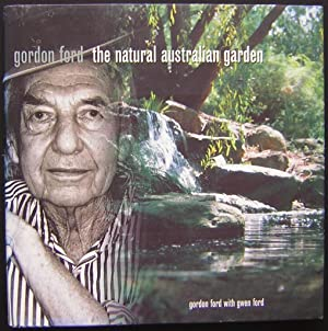 Gordon Ford : The Natural Australian Garden