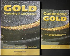 Gold Fossicking in Queensland : Where to: Neville, Barry