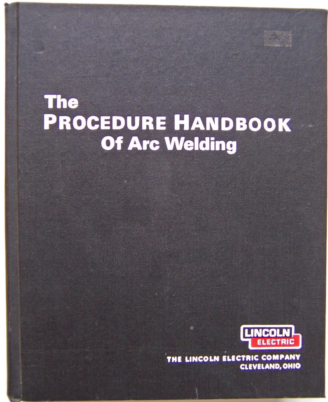 The Procedure Handbook Of Arc Welding Lincoln Electric Company