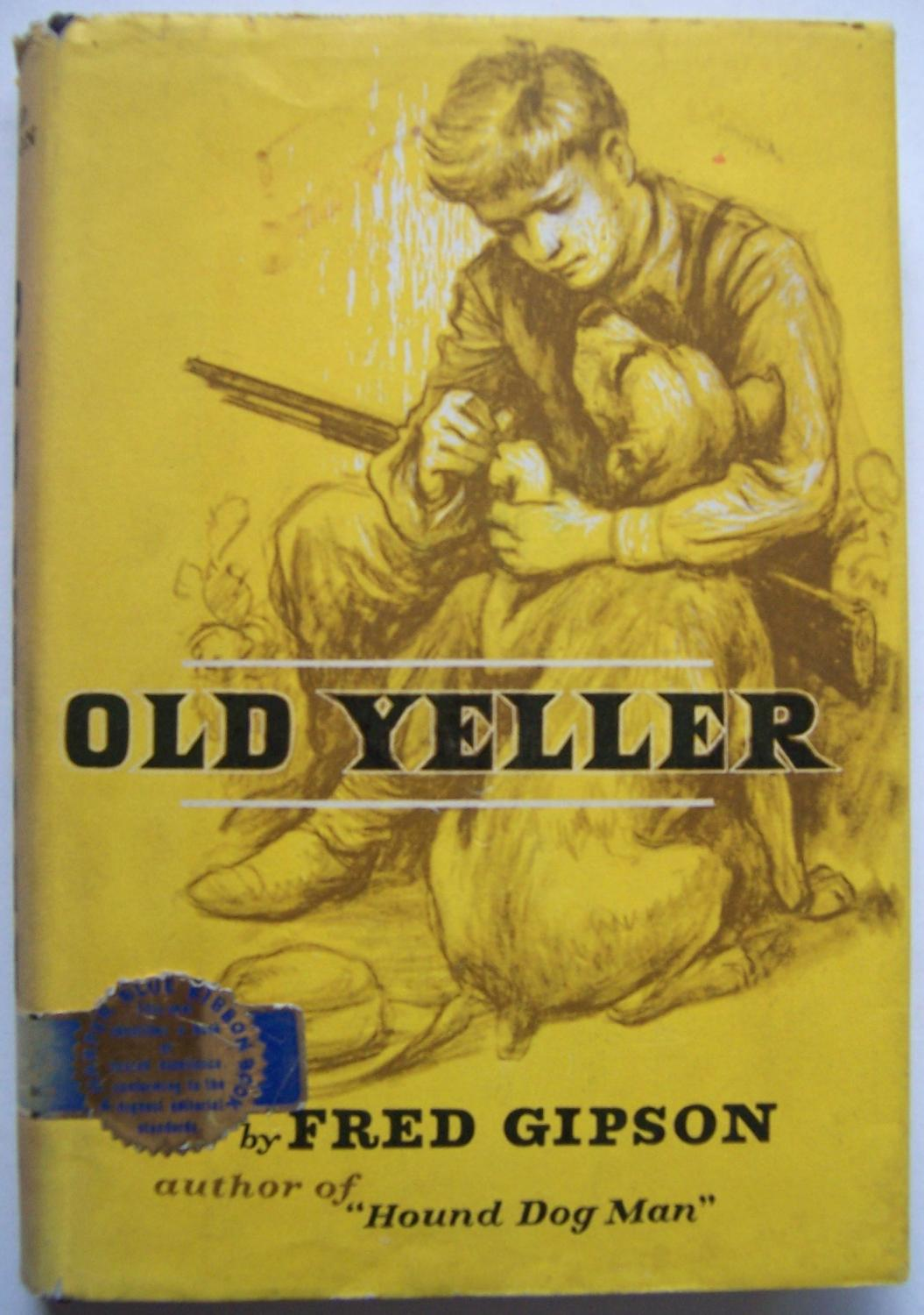 an analysis of the book old yeller by fred gipson An overview and plot summary of old yeller by fred gipson study guide includes comprehensive information and analysis to help you understand the book.