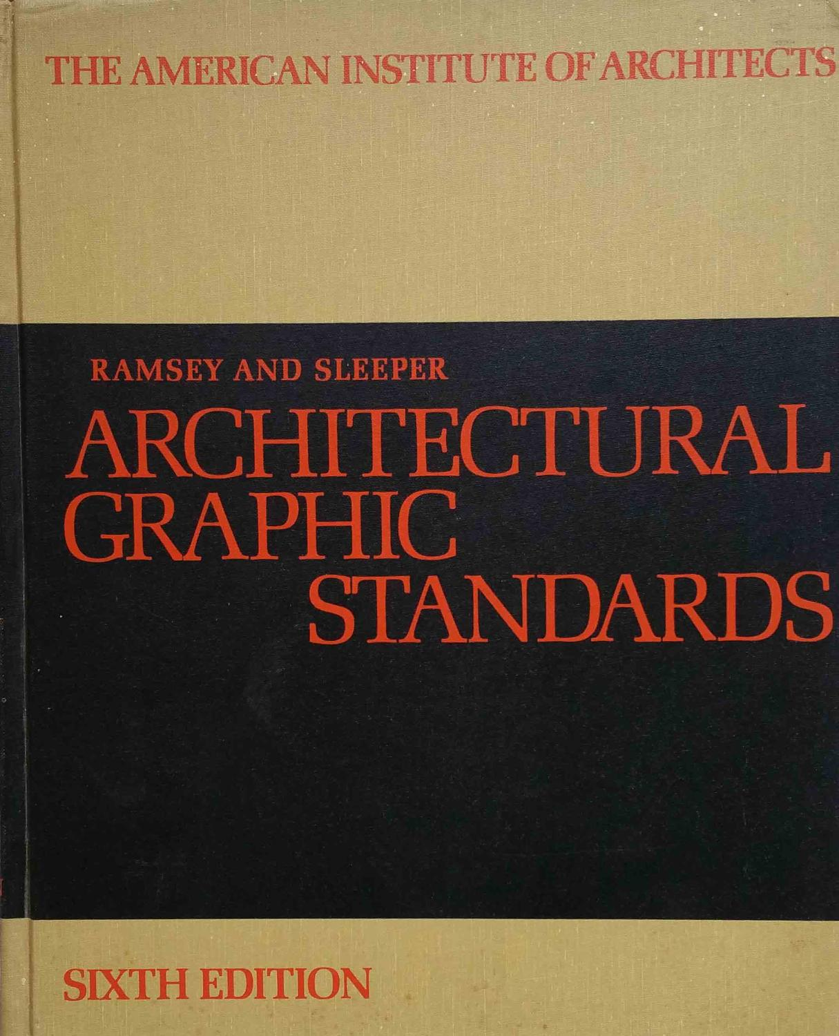 Architectural Graphic Standards Aia 6th Edition By