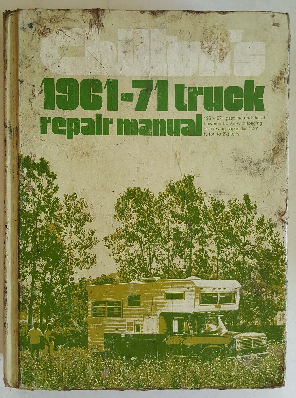 Chilton's 1961-71 Truck Repair Manual: Chilton Book Company