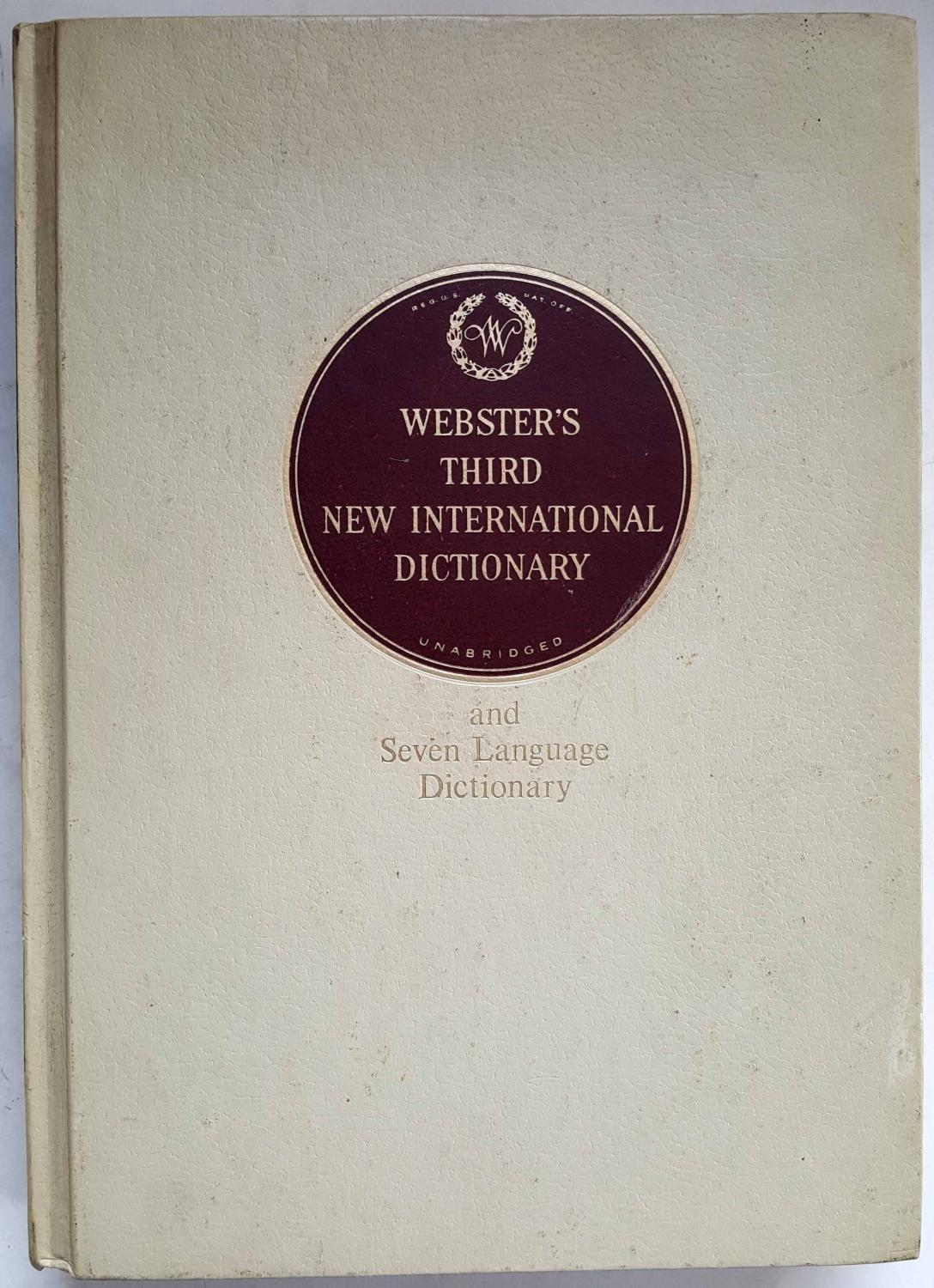 Webster's Third New International Dictionary of the English Language,  Unabridged, with Seven .