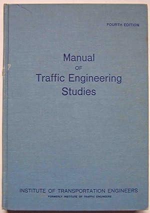 Manual of Traffic Engineering Studies: Paul C. Box