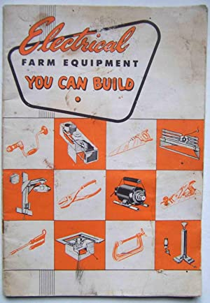 Electrical Farm Equipment You Can Build