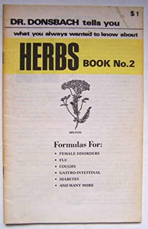 Dr. Donsbach Tells You What You Always Wanted to Know About Herbs, Book No. 2