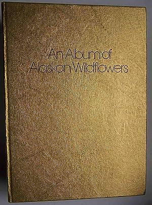 An Album of Alaskan Wildflowers: Jeanne Laurence