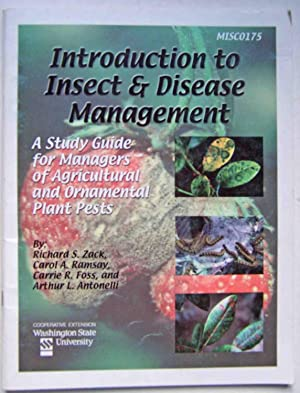 Introduction to Insect & Disease Management: A Study Guide for Managers of Agricultural and Ornam...