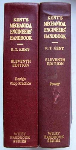 Kent's Mechanical Engineers' Handbook in Two Volumes: Robert Thurston Kent
