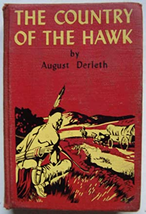 The Country of the Hawk: August Derleth