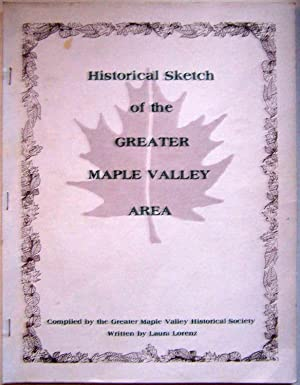 Historical Sketch of the Greater Maple Valley: Laura Lorenz