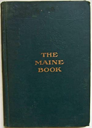 The Maine Book: Henry E. Dunnack