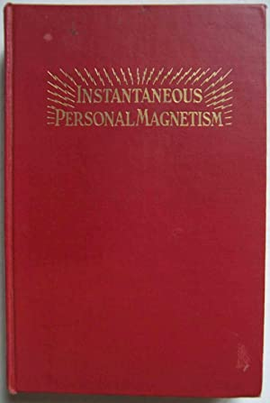 Instantaneous Personal Magnetism: Combining an Absolutely New: Edmund Shaftesbury