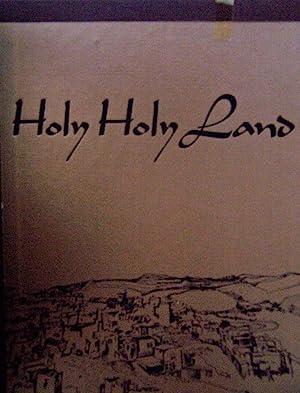 Holy, Holy Land: A Devotional Anthology: Charles L. Wallis