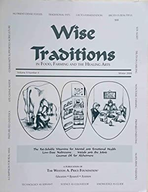 Wise Traditions in Food, Farming and the Healing Arts, Winter 2008