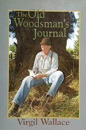 The Old Woodsman's Journal
