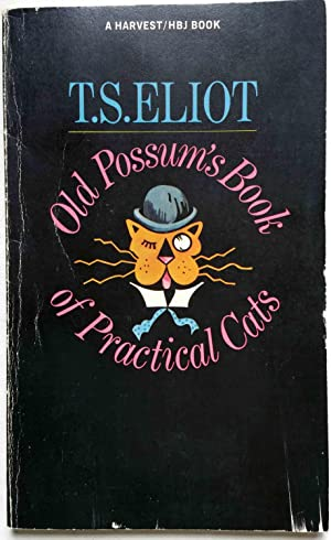 Old Possum's Book of Practical Cats: T. S. Eliot