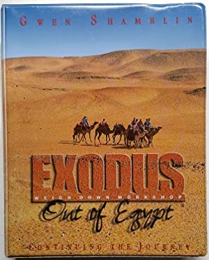 Exodus: Out of Egypt--Continuing the Journey (2nd Edition)