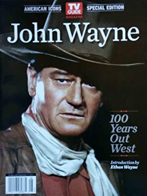 John Wayne (TV Guide American Icons Special Edition): TV Guide Magazine