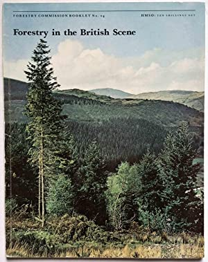 Forestry in the British Scene: Forestry Commission Booklet No. 24