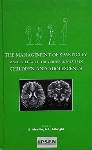 The Management of Spasticity Associated with the Cerebral Palsies in Children and Adolescents
