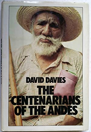 The Centenarians of the Andes