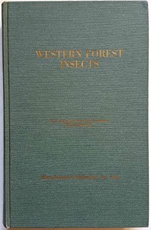 Western Forest Insects (Miscellaneous Publication No. 1339)