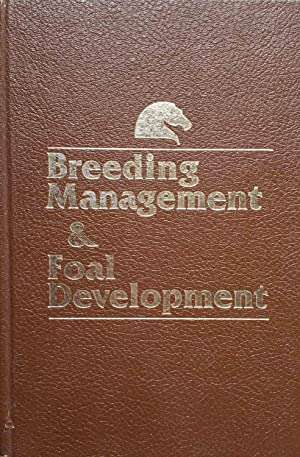 Breeding Management & Foal Development