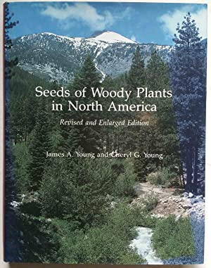 Seeds of Woody Plants in North America (Revised and Enlarged Edition)
