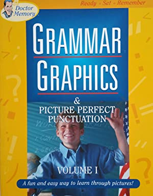 Grammar Graphics and Picture Perfect Punctuation: A Fun and Easy Way to Learn Through Pictures (...