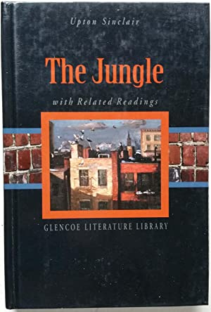The Jungle with Related Readings: Upton Sinclair