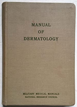 Manual of Dermatology (Military Medical Manuals, National Research Council)
