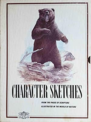 Character Sketches from the Pages of Scripture,: Institute in Basic