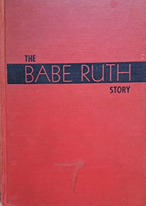 The Babe Ruth Story with 49 Photographs