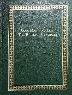 God, Man, and Law: The Biblical Principles: Herbert W. Titus
