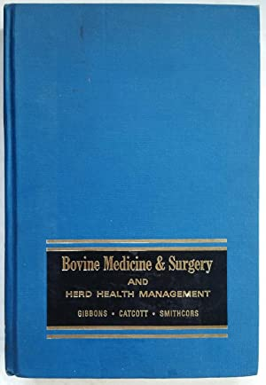 Bovine Medicine and Surgery and Herd Health Management