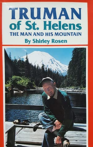 Truman of St. Helens: The Man and His Mountain