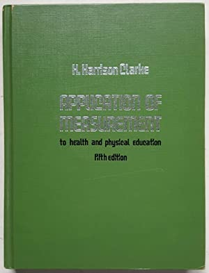 Application of Measurement to Health and Physical Education, Fifth Edition