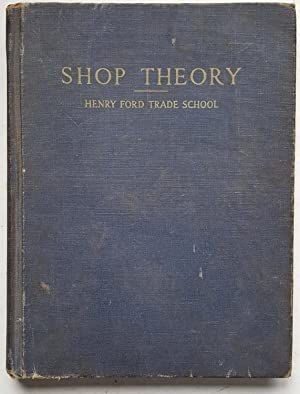 Shop Theory (Revised Edition): Henry Ford Trade