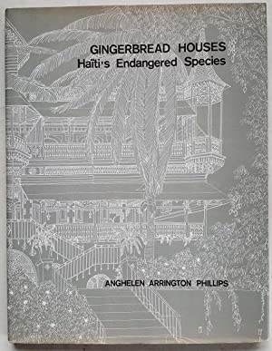 Gingerbread Houses: Haïti's Endangered Species