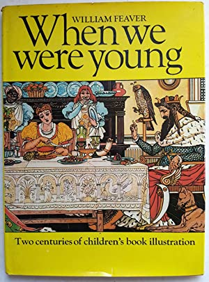When We Were Young: Two Centuries of: William Feaver