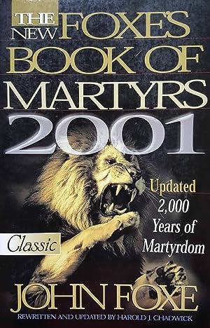 The New Foxe's Book of Martyrs: 2000: John Foxe