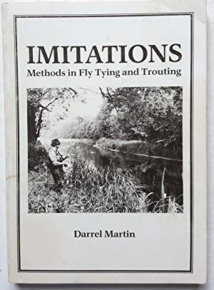Imitations: Methods in Fly Tying and Trouting