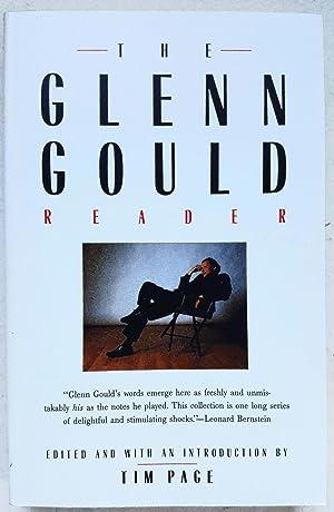 The Glenn Gould Reader: Glenn Gould