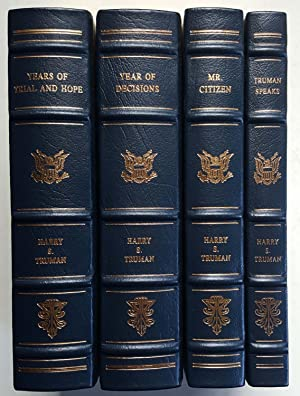The Memoirs of President Harry S. Truman: Year of Decisions, Years of Trial and Hope, Mr. Citizen...